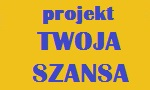 Informacja na temat projektu Twoja Szansa
