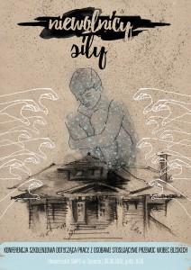 Mężczyzna siedzi w kucki na dachu domu, z boków widać wyciągnięte do niego ręce, na górze napis Niewolnicy Siły
